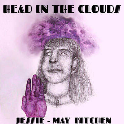Jessie-May Kitchen - Head in the Clouds