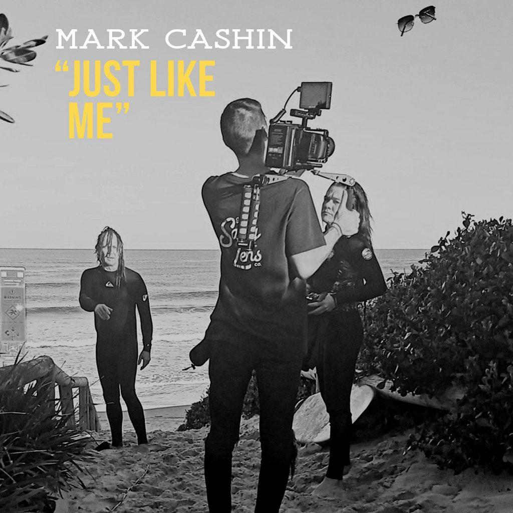 Mark Cashin-Just Like Me